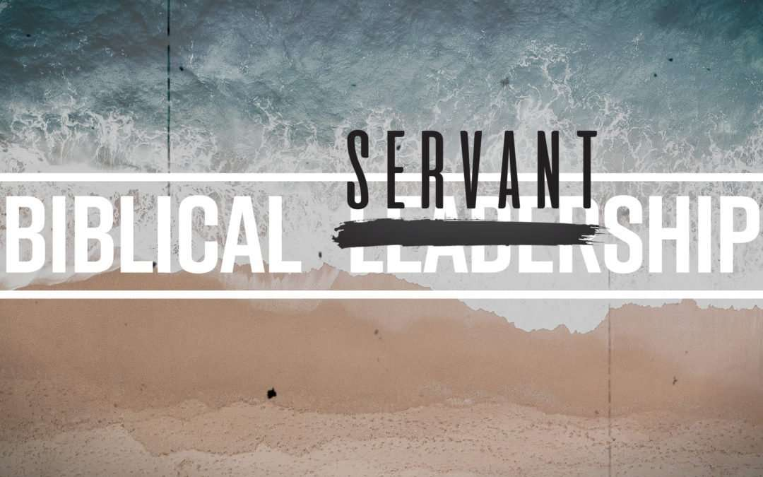Biblical Servantship, Part 1 – Pastors And Elders In Scripture: A Jesus Centered Team of Servant-Leaders