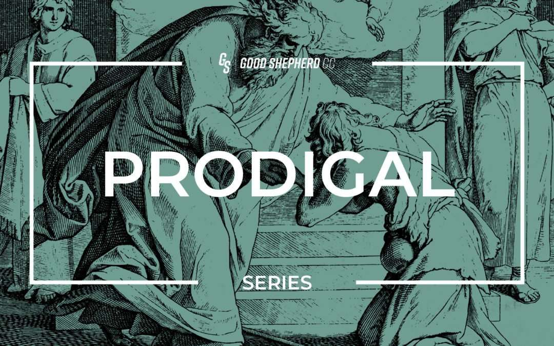 Prodigal, Part 4 – New Heaven and New Earth