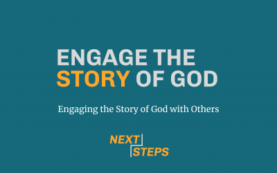 Engage the Story of God, Part 3: Engaging the Story of God with Others