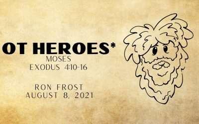 OT Heroes*, Part 2: Moses