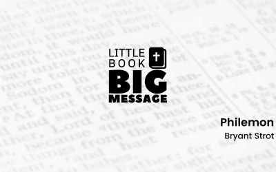 Little Book, Big Message, Part 3: Philemon